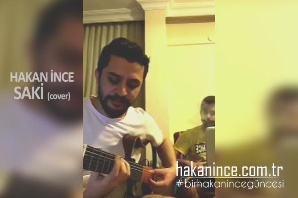 Hakan İnce – Saki Cover (Sıla)